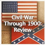 Social Studies American History Civil War Through 1900